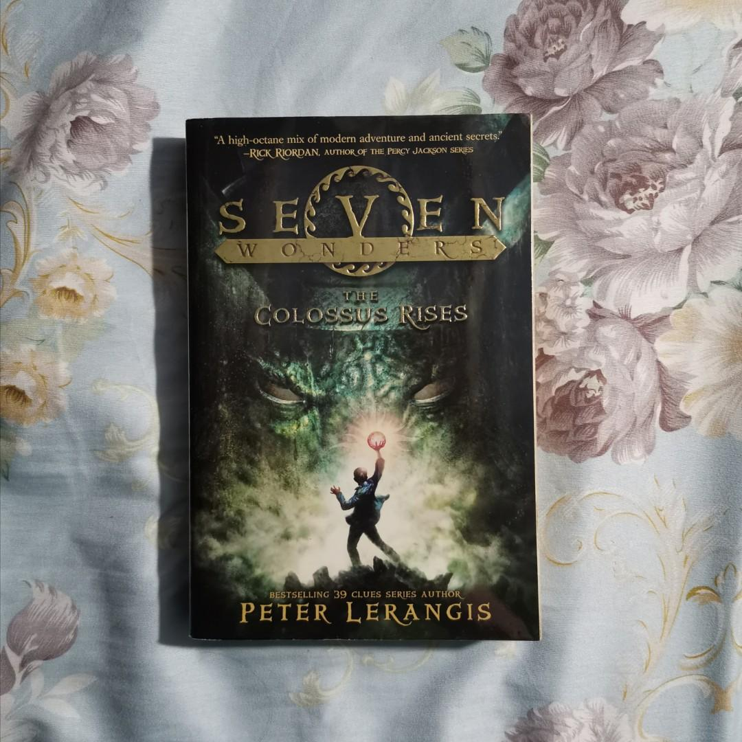 SEVEN WONDERS - BOOK ONE: THE COLOSSUS RISES (written by Peter Larengis)