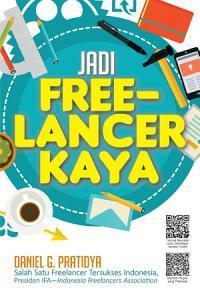 Daniel G. Pratidya - Jadi Freelancer Kaya