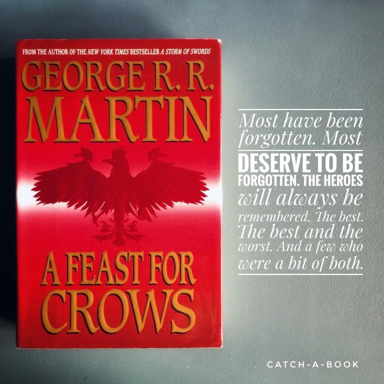 A SONG OF ICE AND FIRE: A FEAST FOR CROWS (HB), GEORGE RR MARTIN, GAME OF THRONES