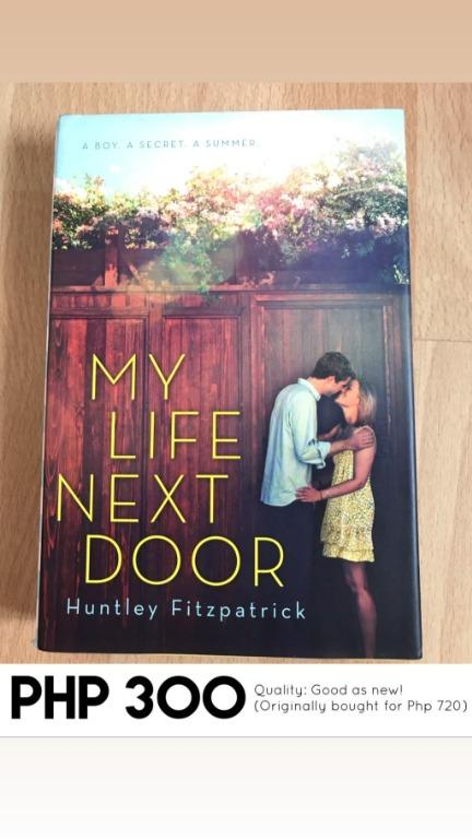 My Life Next Door by Huntley Fitzpatrick (Hard Bound , good as new!)
