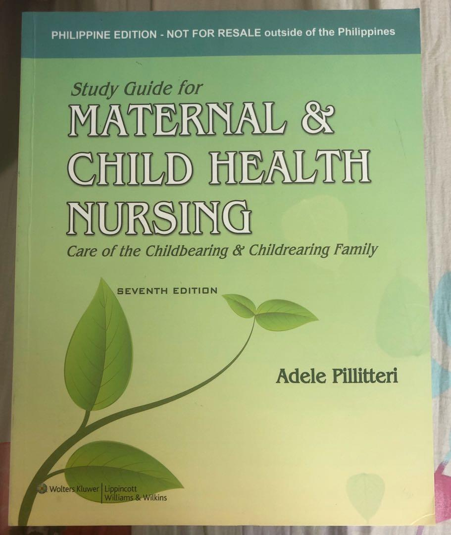 Maternal and Child Health Nursing: Care of the childbearing and childrearing family with study guide (8th edition)