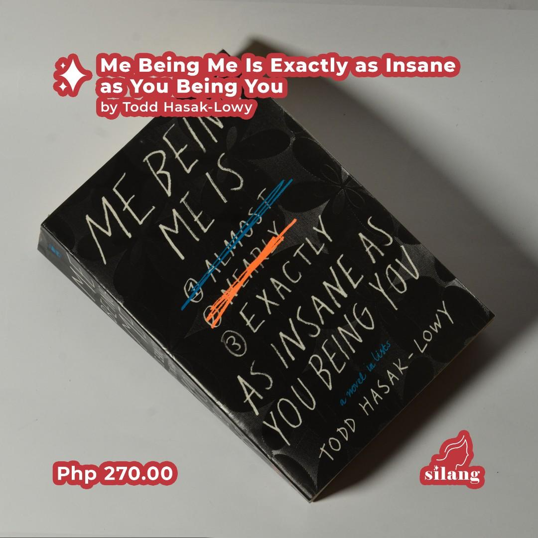 Me Being Me is Exactly as Insane as You Being You (Paperback) Book