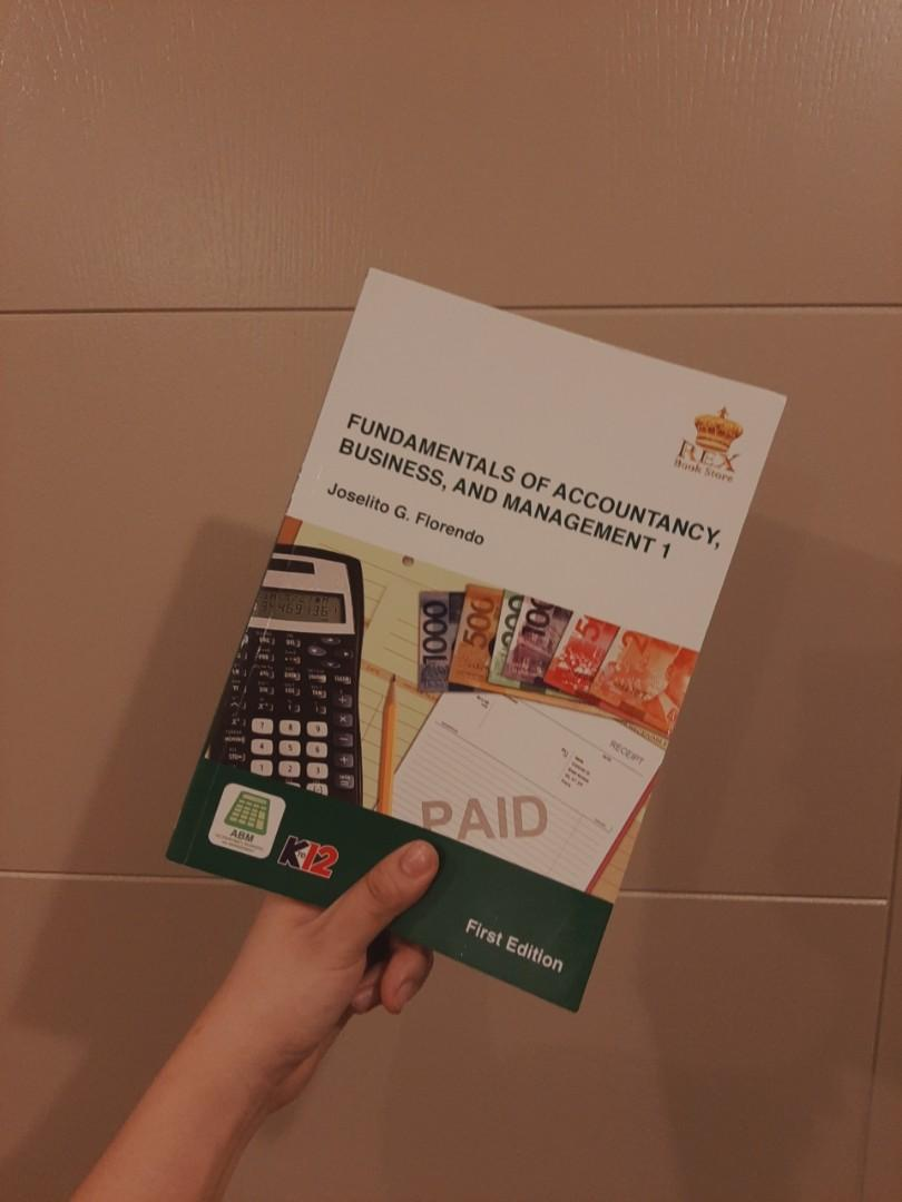 Fundamentals Of Accountancy Business and Management (ABM) 1 First Edition Joselito G. Florendo
