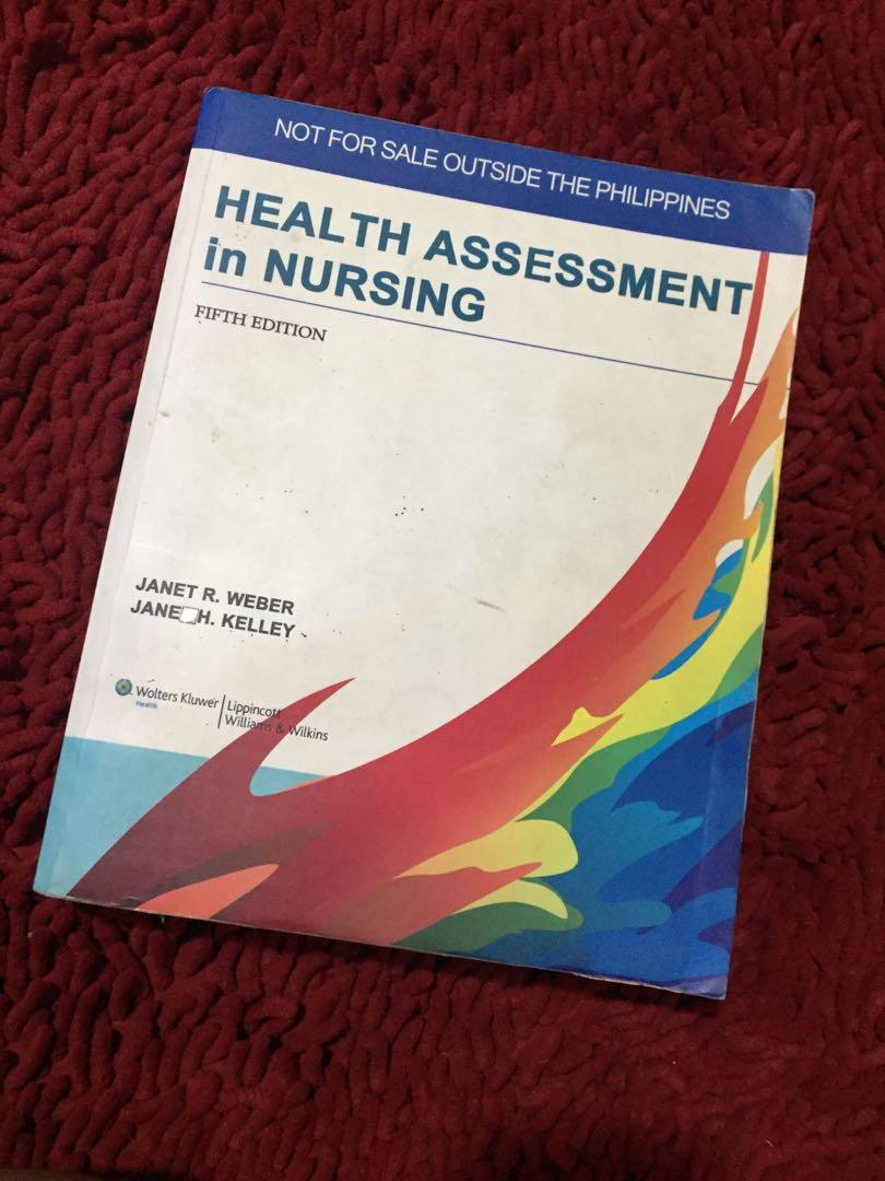 Health Assessment in Nursing by Webber and Kelley and Lab Manual