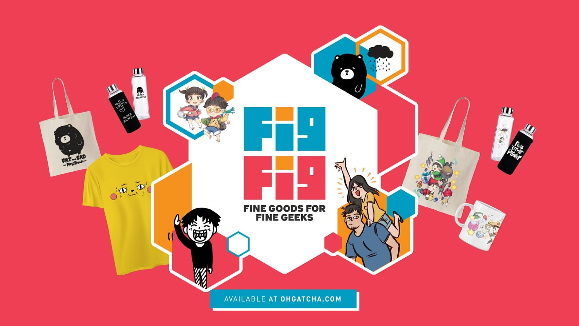 [INFO] FigFig - Fine Goods for Fine Geeks @ Oh! Gatcha