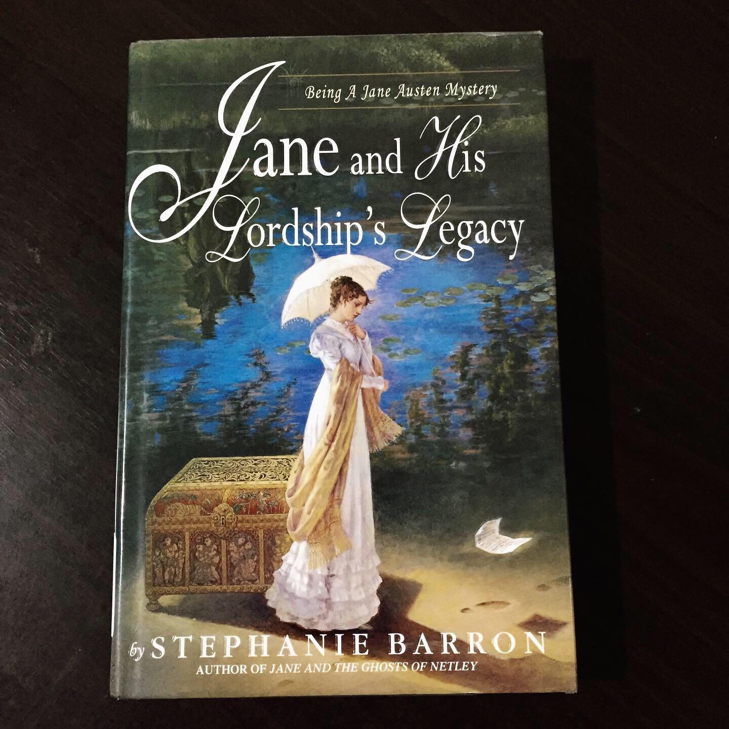 Jane and His Lordship's Legacy by Stephanie Barron (Jane Austen Mystery)