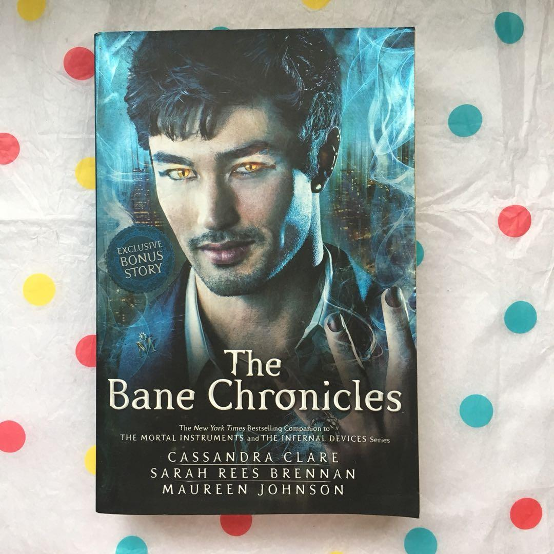 THE BANE CHRONICLES BY CASSANDRA CLARE SARAH REES BRENNAN MAUREEN JOHNSON