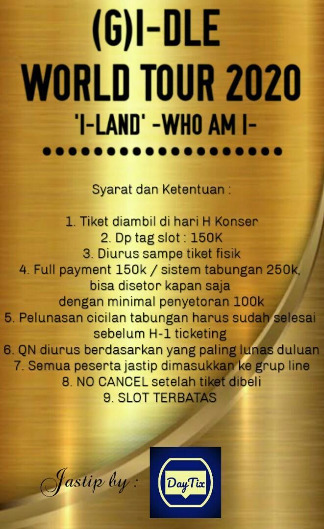 FEE 150RB / 250RB [TIKET FISIK] Tiket Konser (G)I-DLE I-LAND WHO AM I in Jakarta