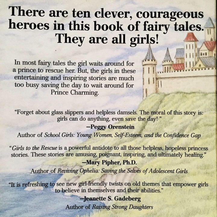 Girls To The Rescue: Tales of Clever, Courageous Girls From Around The World