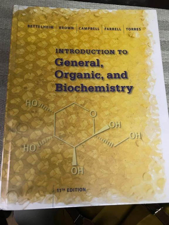 Introduction to General, Organic and Biochemistry 11th edition by Betthelheim (HARD BOUND)