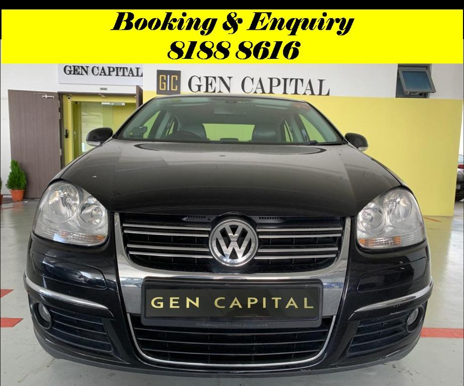 Volkswagen Jetta No more monday blues.. We have lowered rental rates due to Coronavirus for you to travel with a peace of mind. Super Fuel efficient & Spacious. $500 Deposit driveoff immediately! whatsapp 81888616 now to reserve!!
