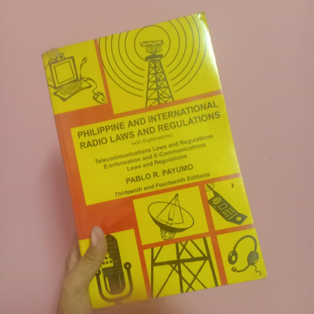 Philippine and International Radio Laws and Regulations 13th and 14th editions by Payumo