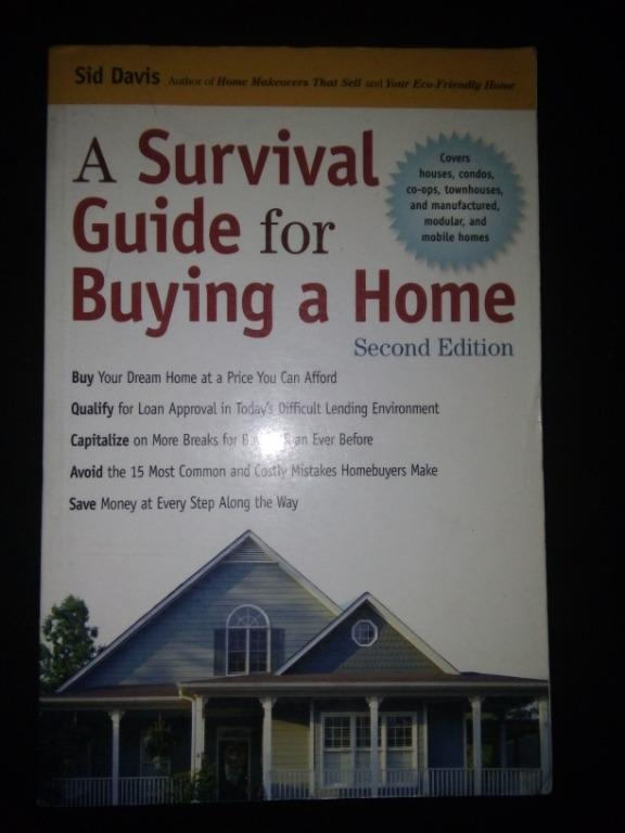 A Survival Guide for Buying a Home (Real Estate / Buying and Selling / Money Management / Housing Property / Self Help Book)