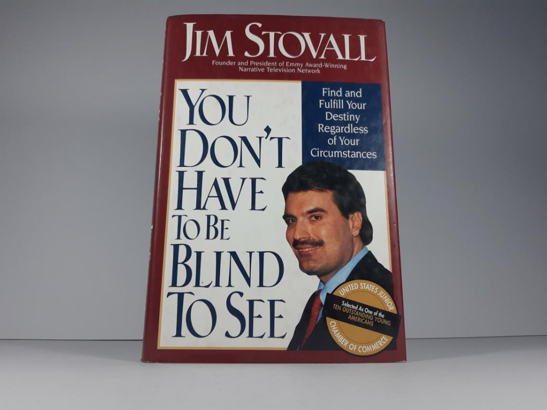 [Book Sale] You Don't Have to Be Blind to See by Jim Stovall (Autobiography)