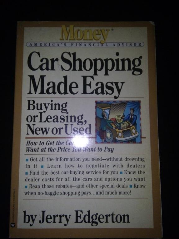 Car Shopping Made Easy (Motor Cars / Automotive / Buy and Sell / Business / Reference / Finance / Self Help Book)