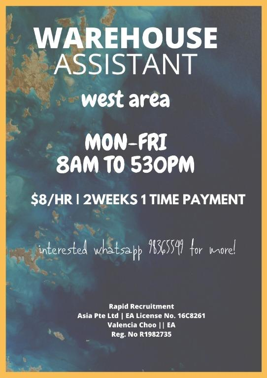 Warehouse Assistant ($8/hr, 2WEEKS 1 TIME PAYMENT)