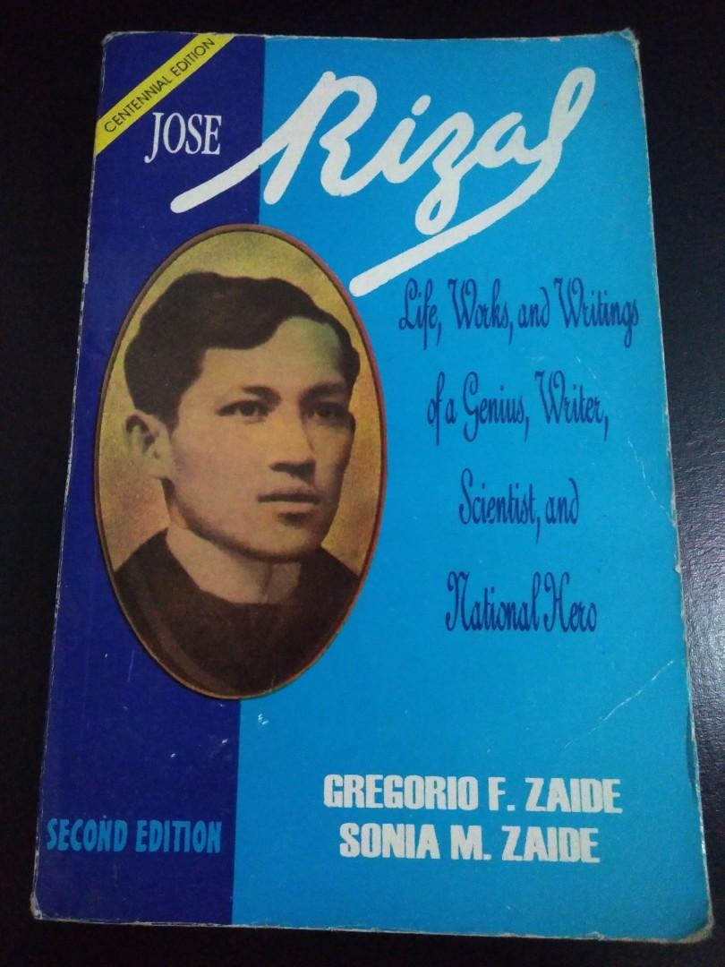 Jose Rizal, Life, Works and Writings of a Genius, Writer, Scientist and National Hero
