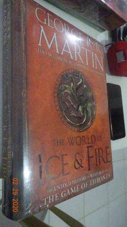The World of Ice and Fire: Untold History fo Westeros (Game of Thrones)
