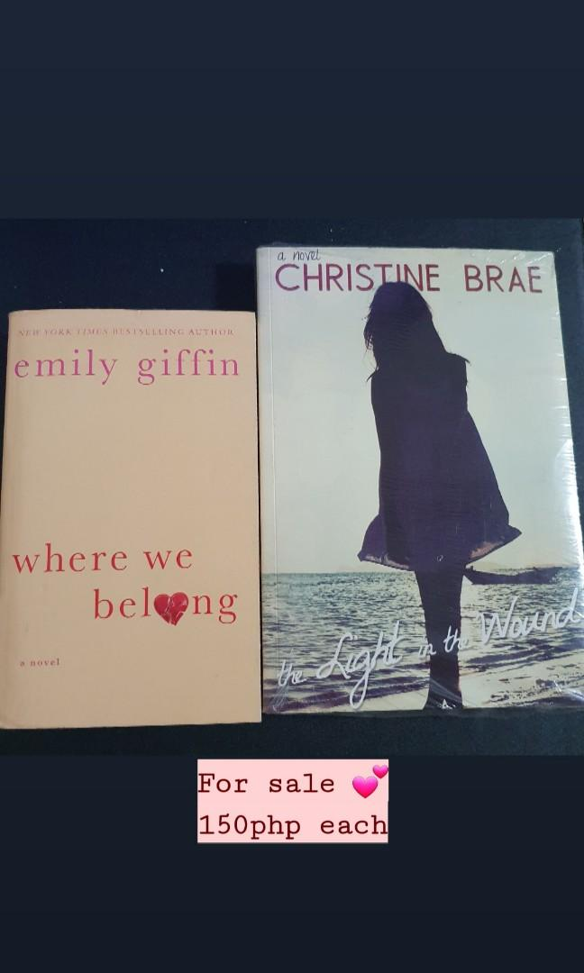 Where We Belong by Emily Griffin and The Light in the Wound by Christine Brae