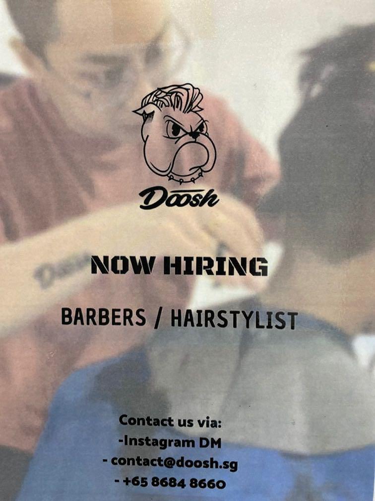 Barber/Hairstylist (ATTRACTIVE COMMISSION) DOOSH SINGAPORE