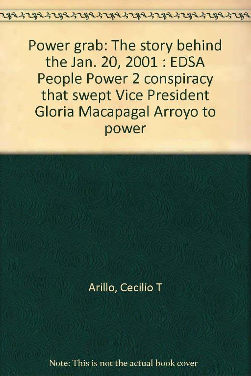 Greed & Betrayal: The Sequel to the 1986 EDSA Revolution by Cecilio T. Arillo