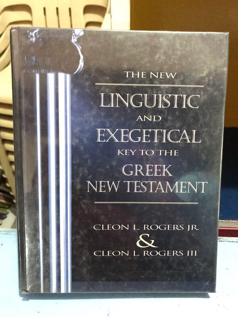 Linguistic and Exegetical key to the Greek New Testament by Rogers and Rogers