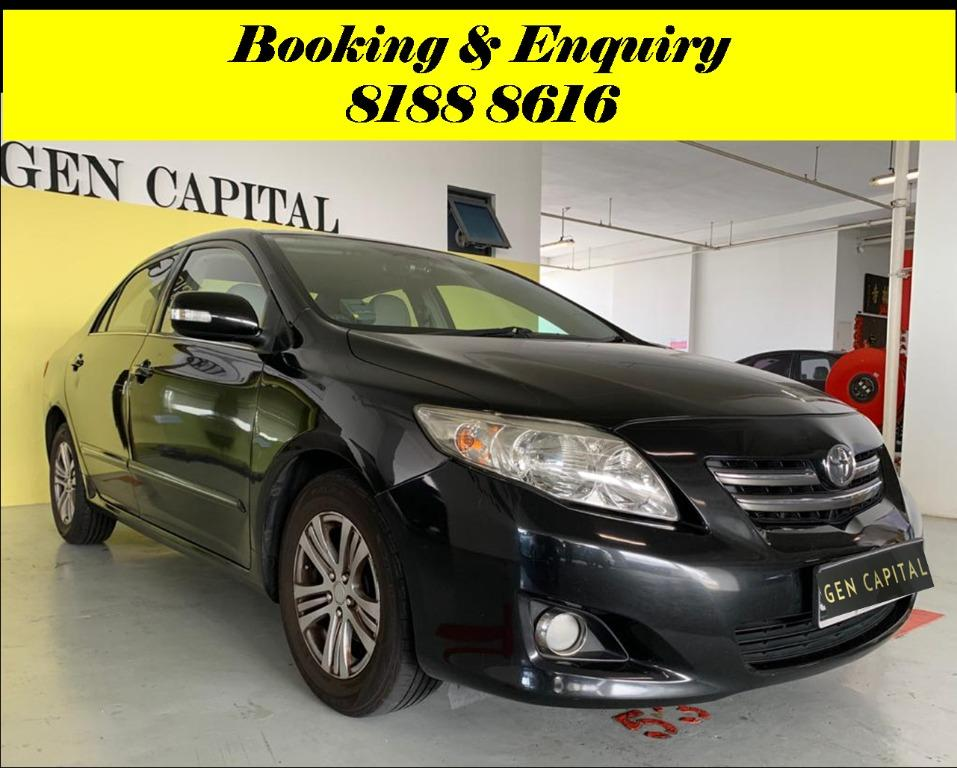 Toyota Corolla Altis HAPPY MONDAY JUST IN!! Most Fuel Eficient & Spacious. Cheapest rental in town with just $500 Deposit driveoff immediately. Whatsapp 8188 8616 now to reserve!