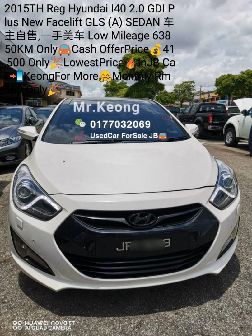 2015TH HyunDai #I40 2.0 #GDI #Plus #NewFacelift #GLS (A) #SEDAN 车主自售 #一手美车 Good #Condition #LowMileage 63850KM Only🚘#Cash #OfferPrice💰41,500 Only🎉️#LowestPrice🔥InJB Call📲#KeongForMore🤗 Monthly Rm560 Only🎉