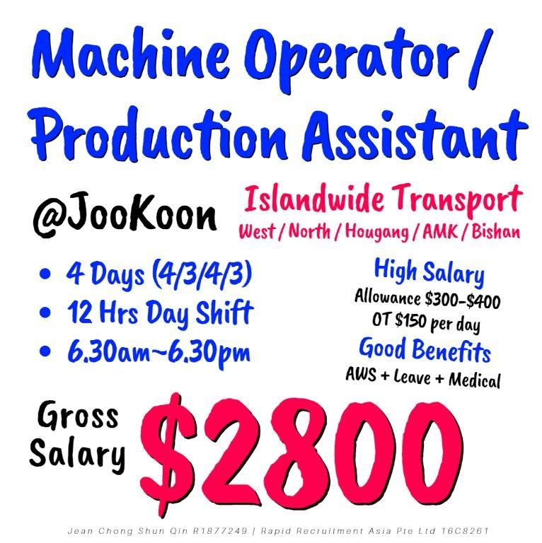 Machine Operator / Production Assistant (Gross $2800)