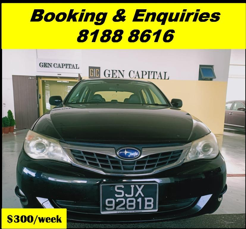 Subaru Impreza HAPPY TUESDAY!! Best thing comes in pairs. Get your family, relative, friends to rent together to enjoy further discounts with 2 free days rental!! $500 Deposit driveoff immediately. Whatsapp 8188 8616 now!