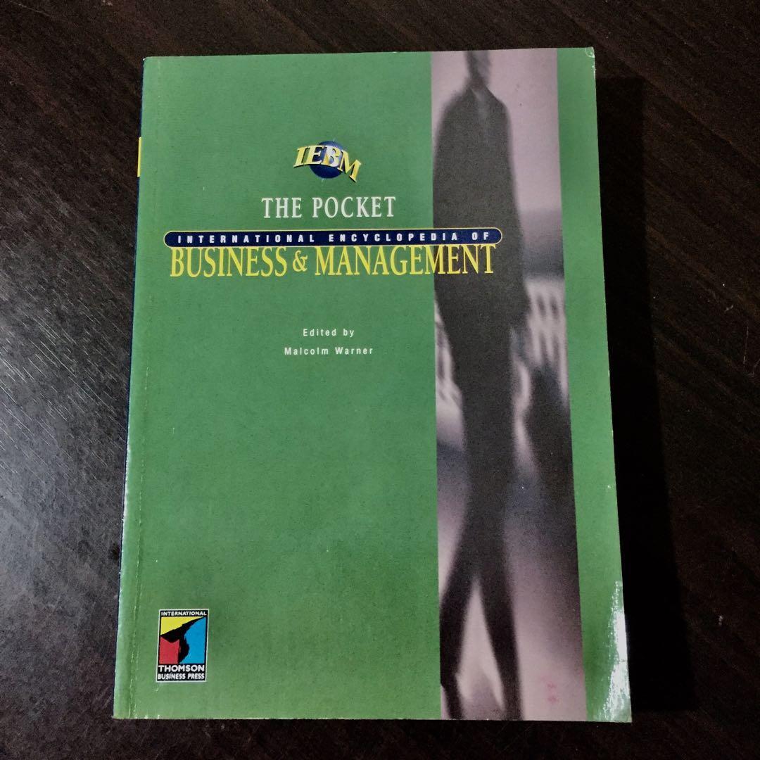 The Pocket International Encyclopedia of Business Management by Malcolm Warner (Editor)