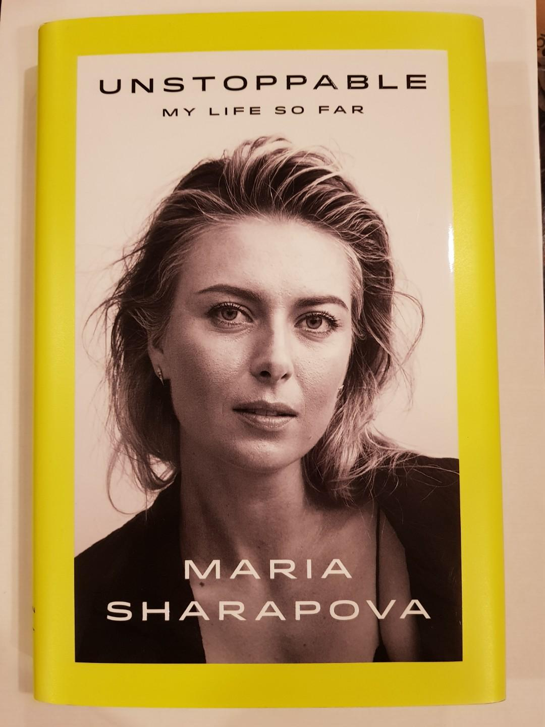 Unstoppable: My Life So Far by Maria Sharapova, former world #1 tennis player, Signed Book, brand new!