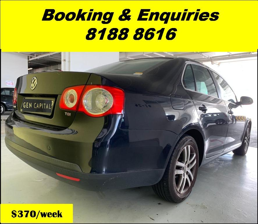 Volkswagen Jetta HAPPY TUESDAY!! Best thing comes in pairs. Get your family, relative, friends to rent together to enjoy further discounts with 2 free days rental!! Superb Condition just $500 Deposit driveoff immediately. Whatsapp 8188 8616 now!