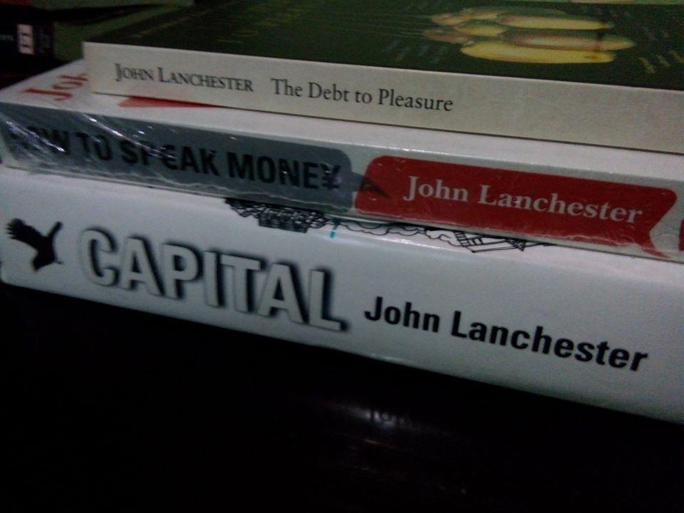 John Lanchester Book Collection (Business / Finance / Self help / NonFiction / Novel / Fiction)