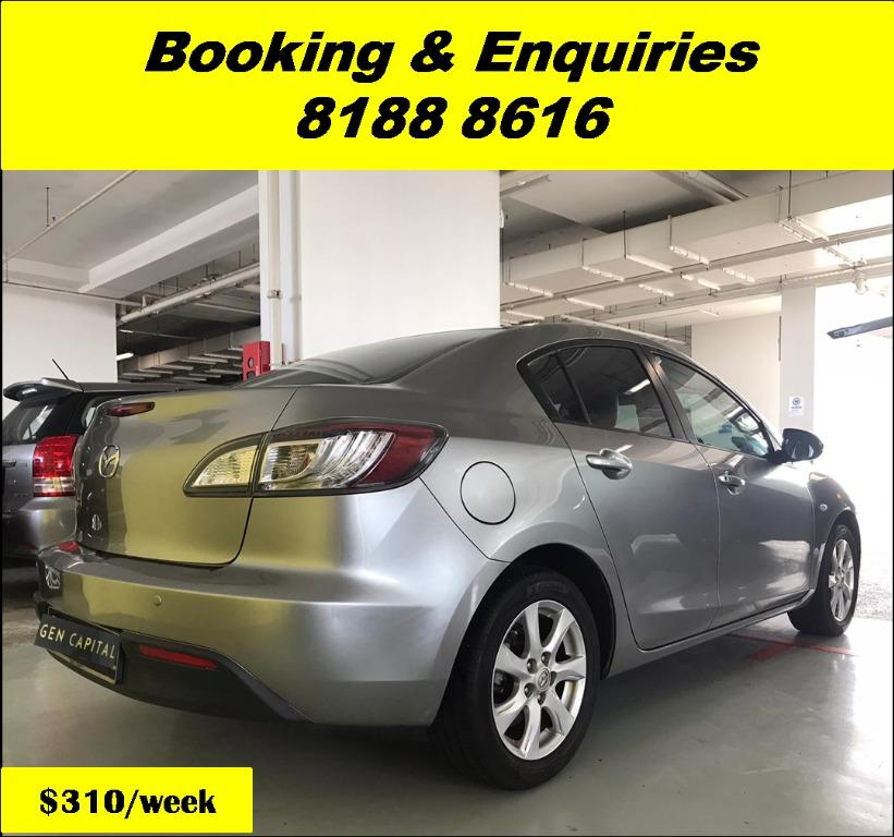 Mazda 3 HAPPY WEDNESDAY!! JUST IN Superb Condition with the most Fuel Eficient & Spacious car. Cheapest rental in town with just $500 Deposit driveoff immediately. Whatsapp 8188 8616 now for special rates!! EVERY CAR MUST GO!!