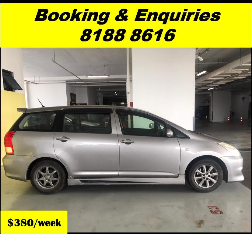 Toyota Wish HAPPY WEDNESDAY!! JUST IN Superb Condition with the most Fuel Eficient & Spacious car. Cheapest rental in town with just $500 Deposit driveoff immediately. Whatsapp 8188 8616 now for special rates!! EVERY CAR MUST GO!!