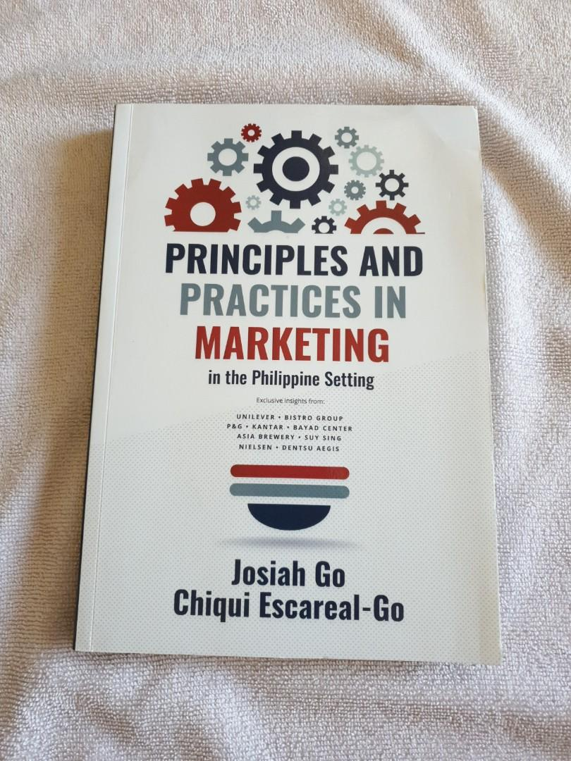 Principles and Practices in Marketing in the Philippine setting by Josiah Go