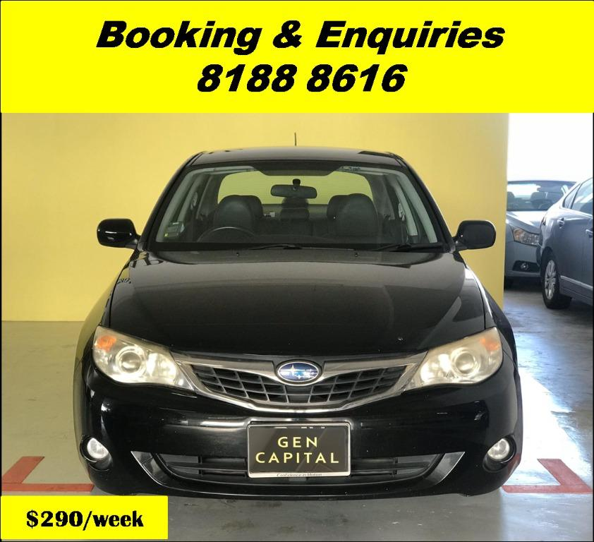 Subaru Impreza HAPPY THURSDAY! We have lowered our rental rates due to COVID19 to allow you to travel with a peace of mind. Just $500 Deposit driveoff immediately. Whatsapp 8188 8616 now for special rates!!