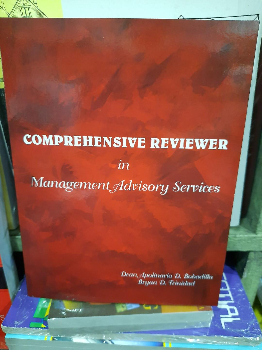 COMPREHENSIVE REVIEWER IN MANAGEMENT ADVISORY SERVICES 2020 EDITION  BY BOBADILLA/