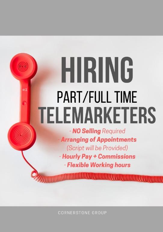 Part-Time/Full-Time Telemarketers (Hourly + Comms)