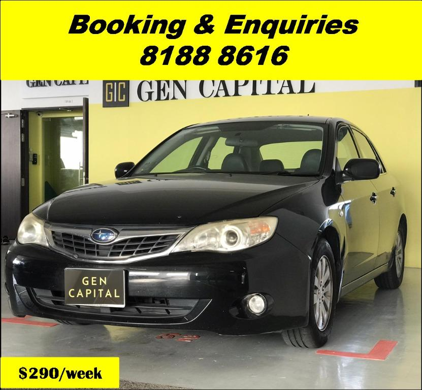 Subaru Impreza HAPPY FRIDAY!!! JUST IN with the most Fuel Eficient & Spacious car. Cheapest rental in town with just $500 Deposit driveoff immediately. Whatsapp 8188 8616 now to reserve!