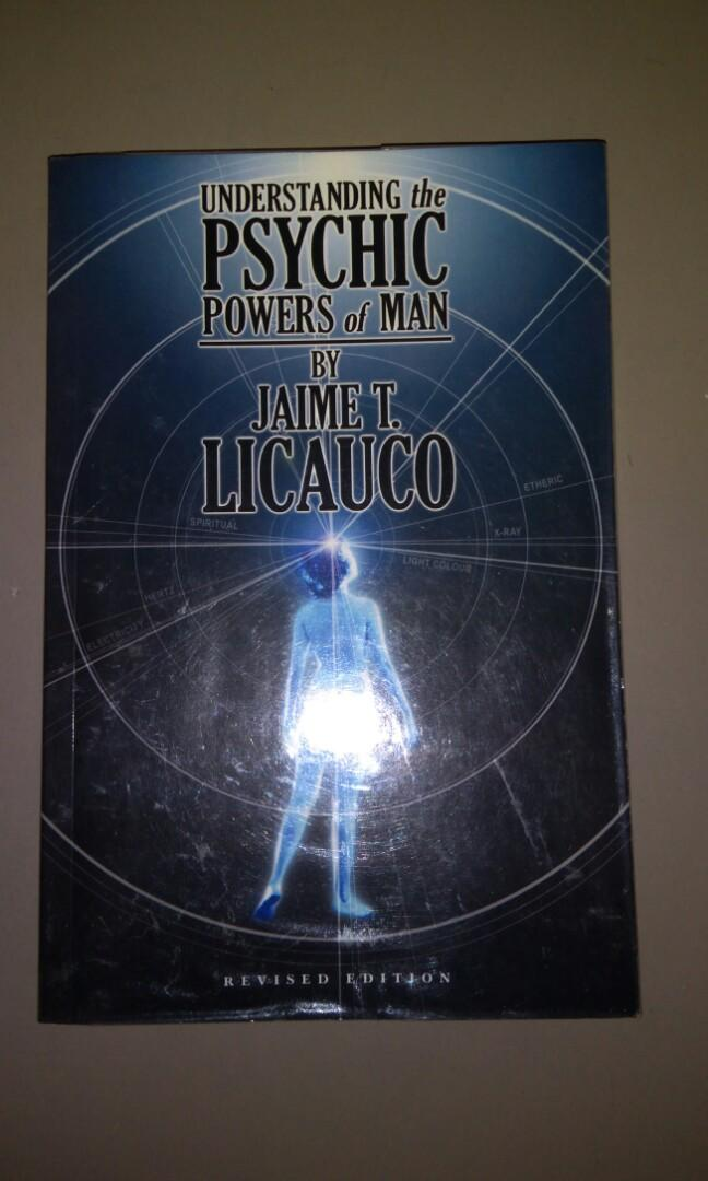 Understanding the Psychic Powers of Man/ Psychic books by Jaime T. Licauco