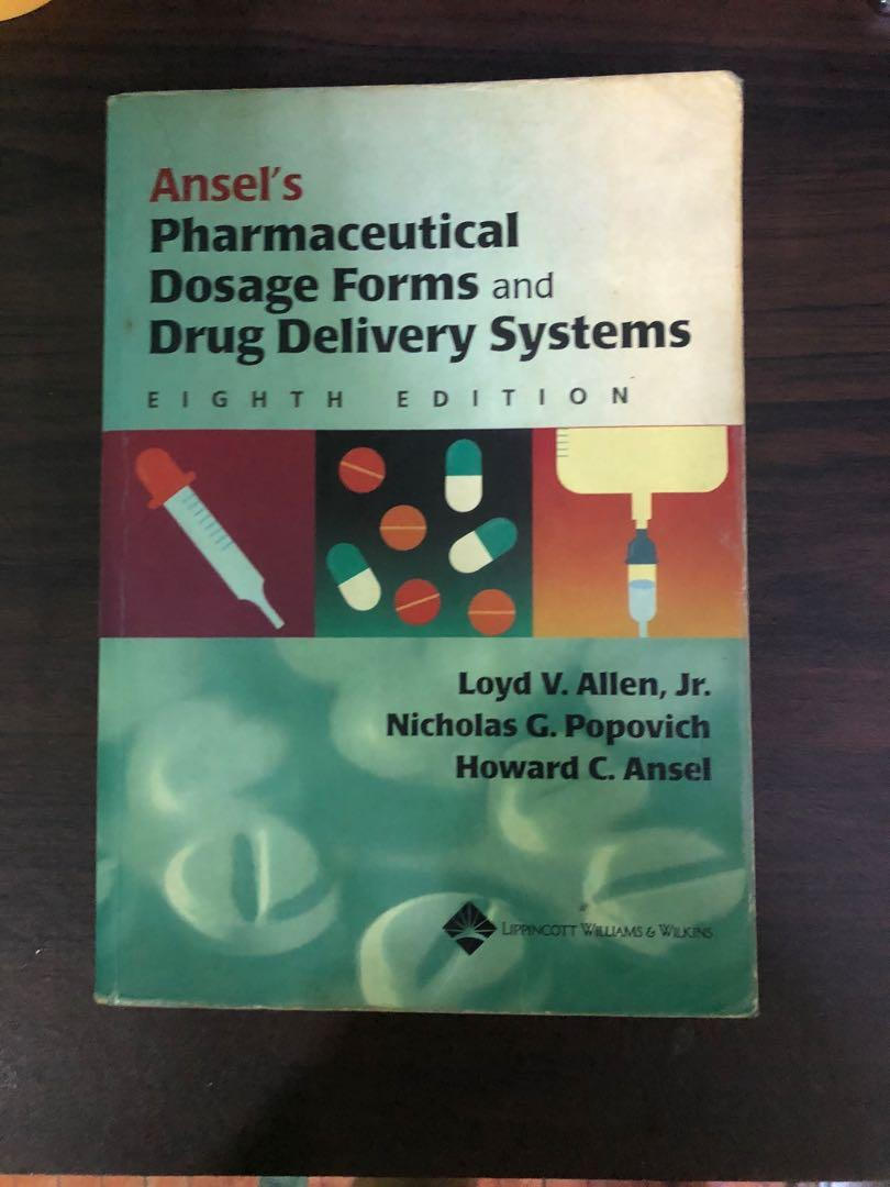 Ansel's Pharmaceutical Dosage Forms and Drug Delivery Systems Eight Edition