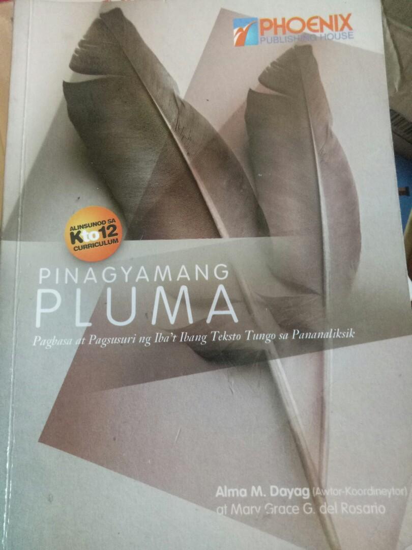 Pinagyamang Pluma: Pagbasa at Pagsusuri ng Iba't Ibang Teksto Tungo sa Pananaliksik by Alma Dayag