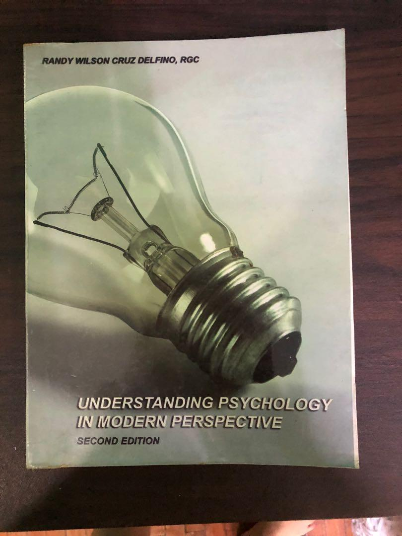 Understanding Psychology in Modern Perspective by Randy Wilson Xruz Delfino, RGC