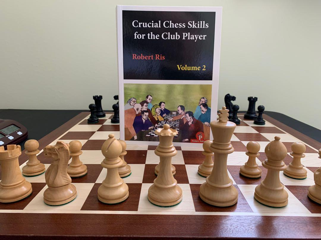 Crucial chess skills for the club player, Volume 2. Robert Ris