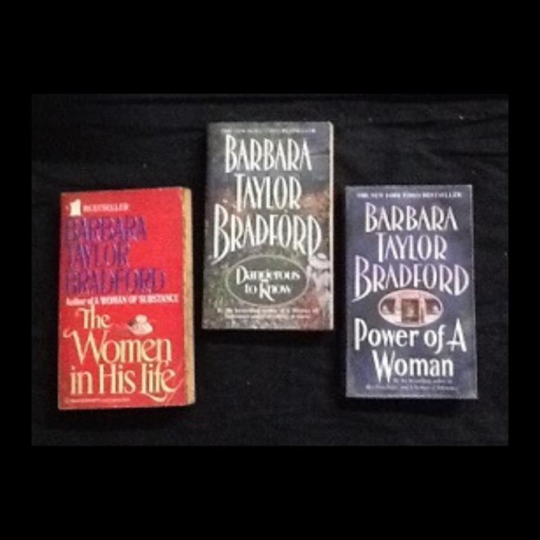 A Woman of Substance * Dangerous to Know * Power of a Woman * The Women in His Life, Barbara Taylor Bardford