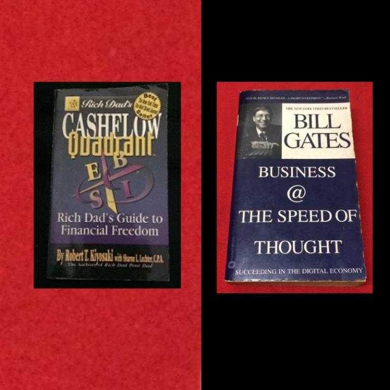 Business / Reference : Cashflow Quadrant, Robert Miyosaki * Buisiness @ The Speed of Thought, Bill Gates
