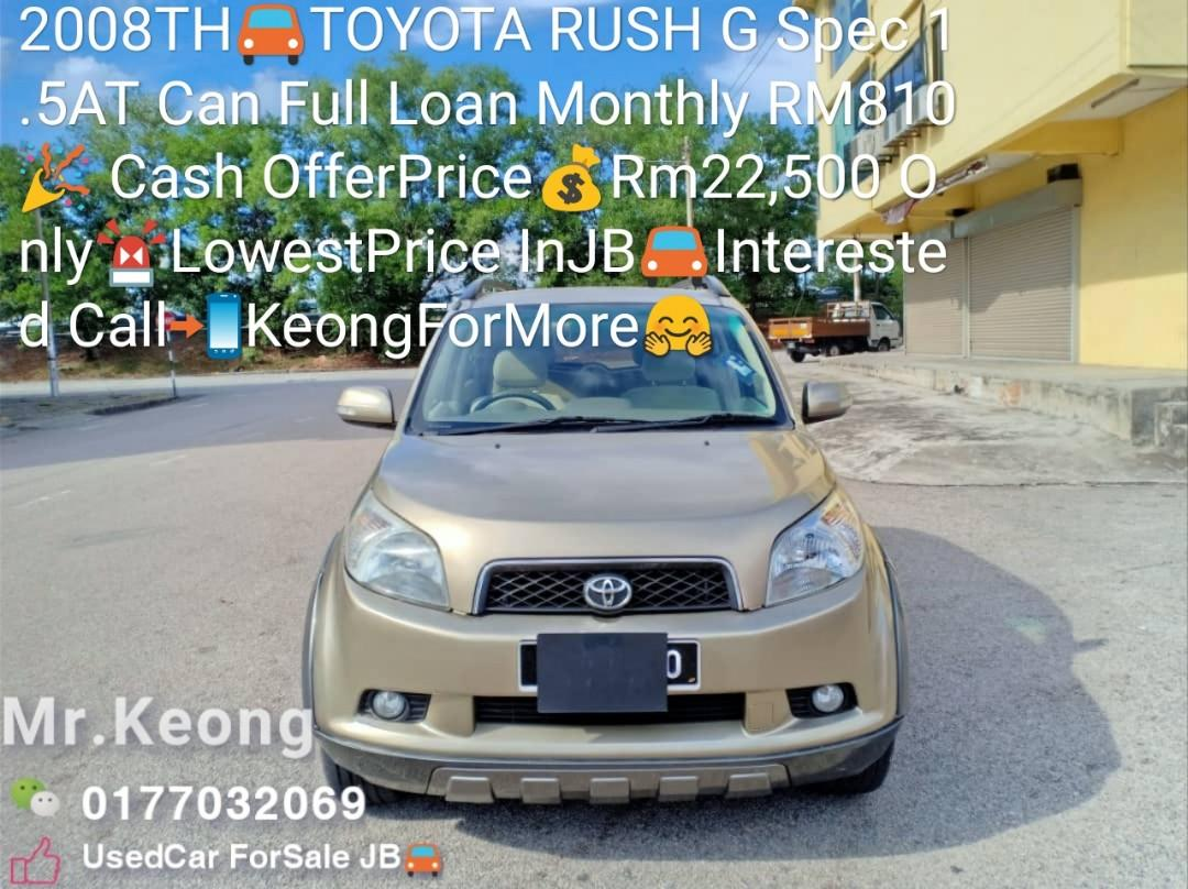2008TH🚘TOYOTA RUSH G Spec 1.5AT Can Full Loan Monthly RM810🎉 Cash OfferPrice💰Rm22,500 Only🚨LowestPrice InJB🚘Interested Call📲KeongForMore🤗