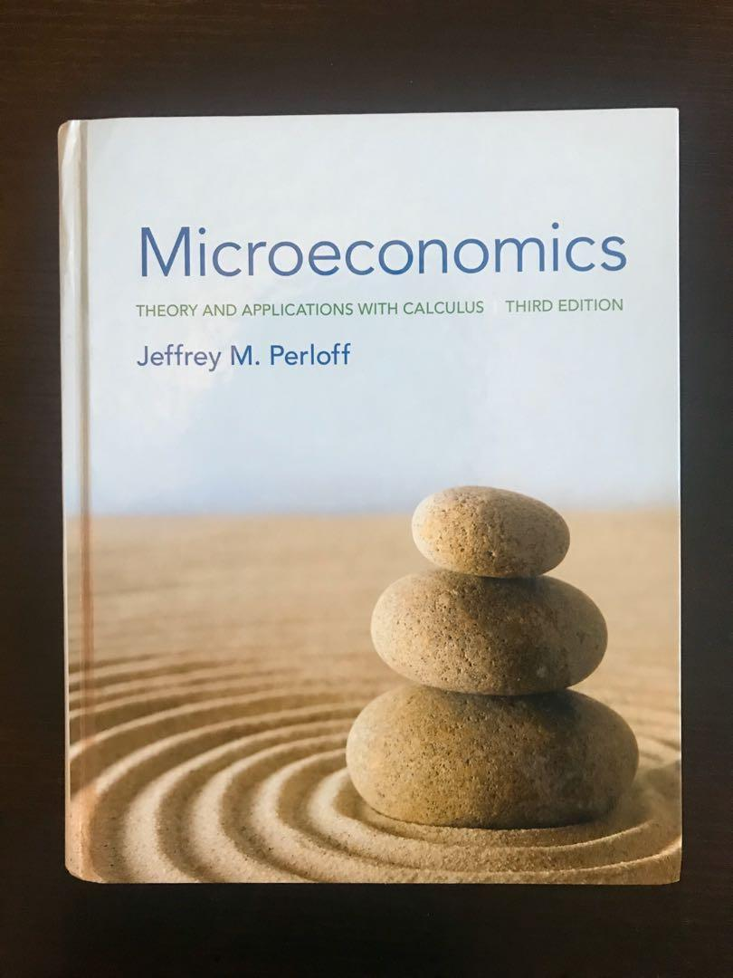 Microeconomics - Theory and Applications with Calculus - 3rd